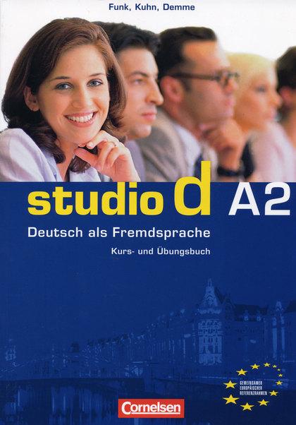 STUDIO D A2: KURS- UND ÜBUNGSBUCH                                               KURS- UND ÜBUNG