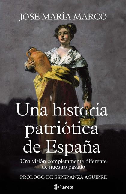 HISTORIA PATRIOTICA DE ESPAÑA