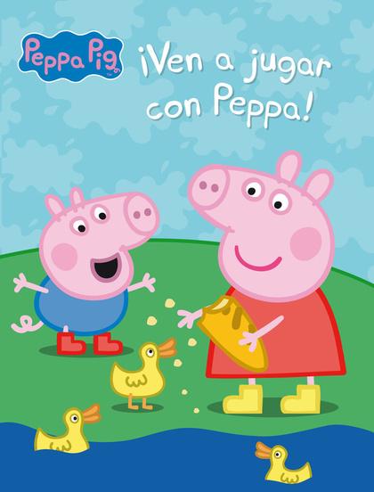¡VEN A JUGAR CON PEPPA! (PEPPA PIG. ACTIVIDADES).
