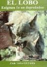 Lobo, el enigmas de un depredador