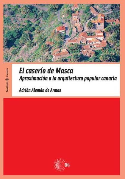 EL CASERÍO DE MASCA