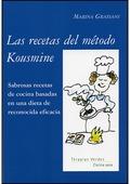 LAS RECETAS DEL MÉTODO KOUSMINE