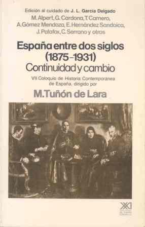 ESPAÑA ENTRE DOS SIGLOS,1875-1931.CONTINUIDAD Y CAMBIO