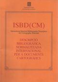 DESCRIPCIÓ BIBLIOGRÀFICA NORMALITZADA INTERNACIONAL PER A DOCUMENTS