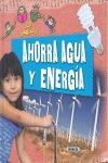 AHORRA AGUA Y ENERGÍA.
