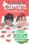 TAMARA, ¡MI PRIMERA VEZ!