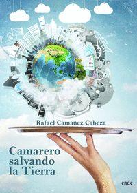 CAMARERO SALVANDO LA TIERRA