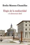 ELOGIO DE LA MEDIOCRIDAD O LA DEMOCRACIA IDEAL
