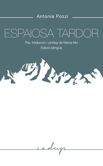 ESPAIOSA TARDOR                                                                 TRIA, TRDAUCCIÓ