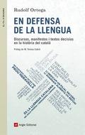 EN DEFENSA DE LA LLENGUA                                                        DISCURSOS, MANI