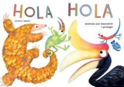HOLA HOLA - CATALÀ                                                              ANIMALS PER DES