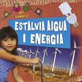 ESTALVIA AIGUA I ENERGIA.