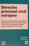 DERECHO PROCESAL CIVIL EUROPEO