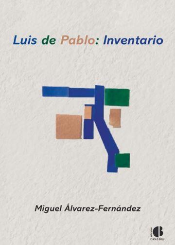 LUIS DE PABLO: INVENTARIO.