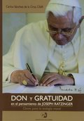 DON Y GRATUIDAD EN EL PENSAMIENTO DE JOSEPH RATZINGER..