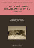 EL FIN DE AL-ANDALUS EN LA SERRANÍA DE RONDA : LA ROTA DEL CALALUZ
