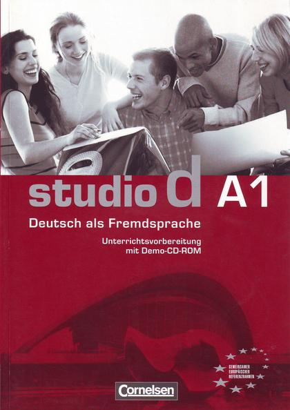 STUDIO D A1:UNTERRICHTSVORBEREITUNG. UNTERRICHTSVORBEREITUNG