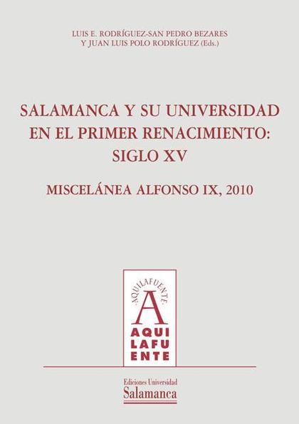 SALAMANCA Y SU UNIVERSIDAD EN EL PRIMER RENACIMIENTO