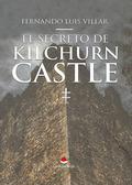 EL SECRETO DE KILCHURN CASTLE.