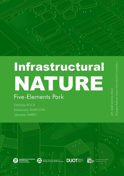 INFRASTRUCTURAL NATURE. FIVE-ELEMENTS PARK
