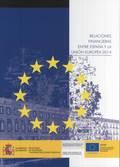 RELACIONES FINANCIERAS ENTRE ESPAÑA Y LA UNIÓN EUROPEA 2014