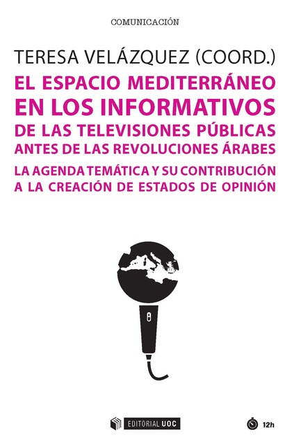 El espacio mediterráneo en los informativos de las televisiones públicas antes de las revoluciones árabes