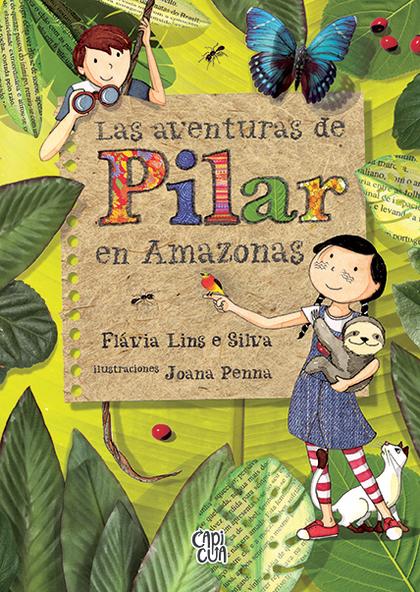LAS AVENTURAS DE PILAR EN AMAZONAS.