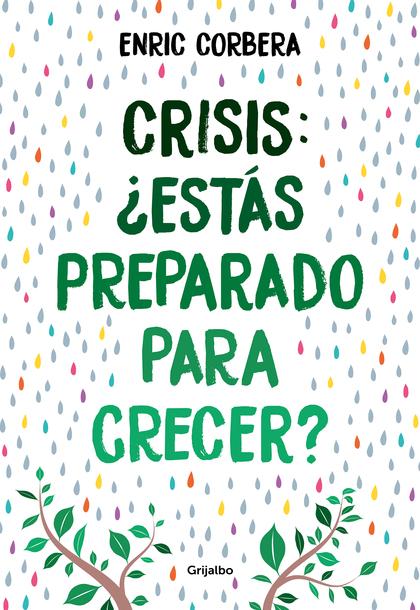 CRISIS, ¿ESTÁS PREPARADO PARA CRECER?.