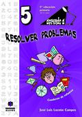 APRENDO A-- RESOLVER PROBLEMAS 5, EDUCACIÓN PRIMARIA