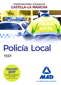 TEST POLICIA LOCAL CORPORACIONES LOCALES DE CASTILLA LA MANCHA