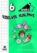 APRENDO A-- RESOLVER PROBLEMAS 6, EDUCACIÓN PRIMARIA