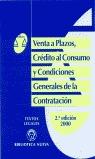 VENTA A PLAZOS(2¦ ED.), CREDITO AL CONSUMO Y COND.
