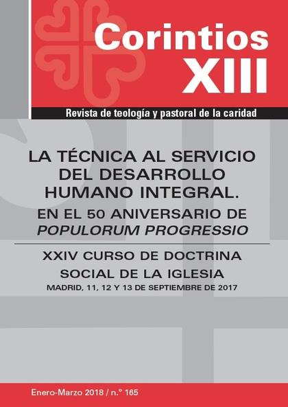 LA TÉCNICA AL SERVICIO DEL DESARROLLO HUMANO INTEGRAL.