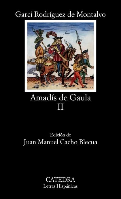 AMADÍS DE GAULA, II.