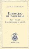 EL RESCOLDO DE LO LITERARIO: PASO Y RECUERDO DE LOS MAESTROS QUE HE CO
