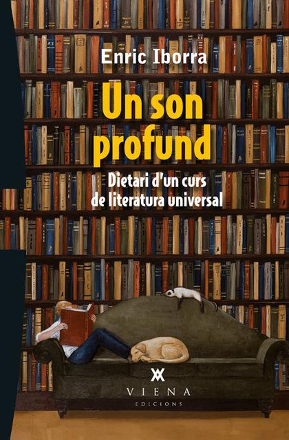 UN SON PROFUND : DIETARI D´UN CURS DE LITERATURA UNIVERSAL