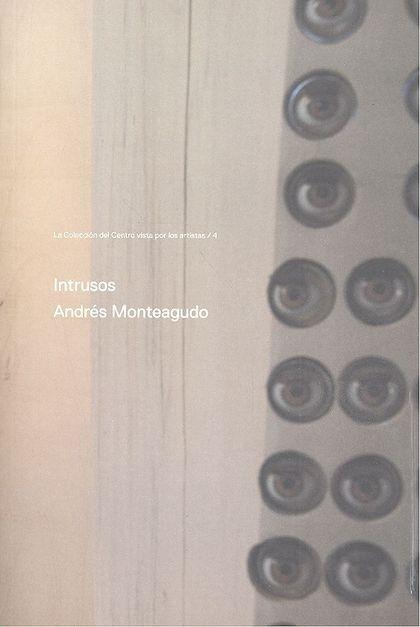 INTRUSOS ANDRES MONTEAGUDO 4.