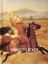 Ernesto Icaza. El charro pintor
