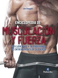 ENCICLOPEDIA DE MUSCULACIÓN Y FUERZA. 381 EJERCICIOS Y 116 PROGRAMAS DE ENTRENAM