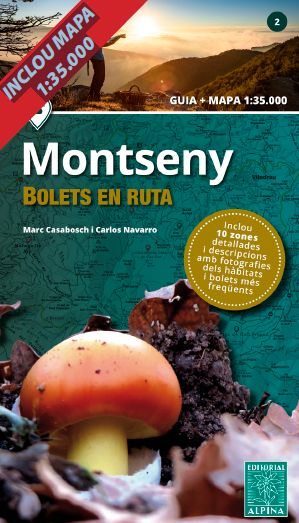 MONTSENY -BOLETS EN RUTA ALPINA.