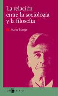 LA CONEXIÓN ENTRE SOCIOLOGÍA Y FILOSOFÍA