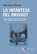 LA INFANTESA DEL BRUIXOT.
