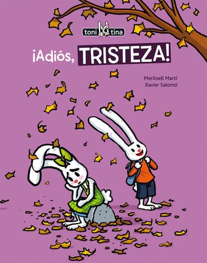 ¡ADIÓS, TRISTEZA!.