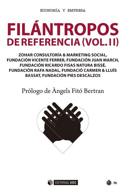 FILÁNTROPOS DE REFERENCIA (VOL.II).