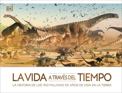 LA VIDA A TRAVÉS DEL TIEMPO                                                     LA HISTORIA DE