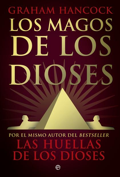 LOS MAGOS DE LOS DIOSES.