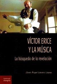 VÍCTOR ERICE Y LA MÚSICA. LA BÚSQUEDA DE LA REVELACIÓN.