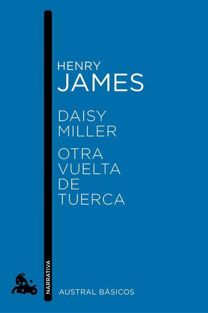 DAISY MILLER / OTRA VUELTA DE TUERCA.
