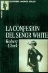 LA CONFESIÓN DEL SEÑOR WHITE