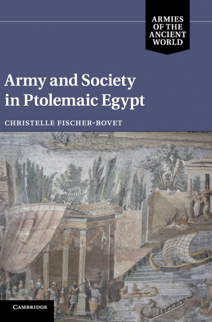 ARMY AND SOCIETY IN PTOLEMAIC EGYPT.